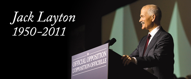 Official Statement about Jack Layton's passing
